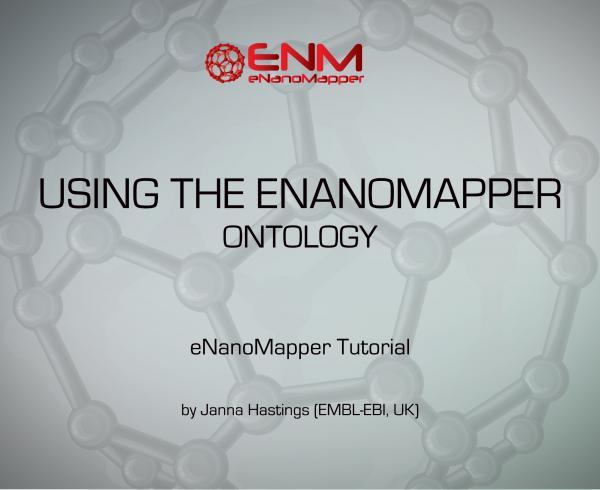eNanoMapper Webinars: Using the eNanoMapper ontology