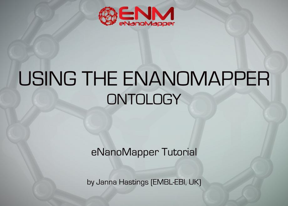 eNanoMapper Webinars: Using the eNanoMapper ontology